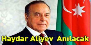 Haydar Aliyev Salı Günü Anılacak