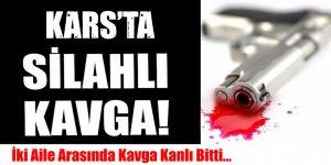Kars'ta silahlı kavga: 5 yaralı