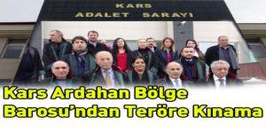 Kars Ardahan Bölge Barosu'ndan Teröre Kınama