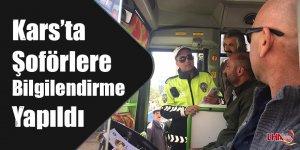 Kars'ta şoförlere bilgilendirme yapıldı