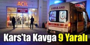 Kars'ta Kavga 9 Yaralı