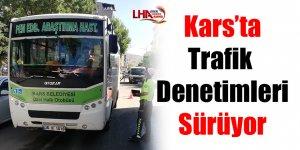 Kars'ta trafik denetimleri sürüyor