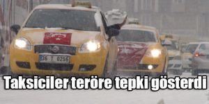 Taksiciler teröre tepki için direksiyon başına geçti