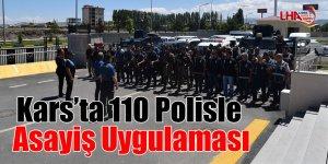Kars'ta 110 polisle asayiş uygulaması