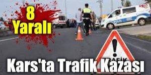 Kars'ta Trafik Kazası: 8 Yaralı