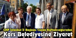 Kaftancıoğlu'ndan Kars Belediyesine Ziyaret