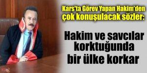 Kars'ta Görev Yapan Hakim'den çok konuşulacak sözler