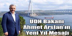 Ulaştırma Denizcilik ve Haberleşme Bakanı Ahmet Arslan´ın Yeni Yıl Mesajı
