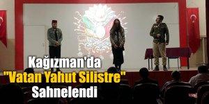 "Kağızman'da ""Vatan Yahut Silistre"" Sahnelendi"
