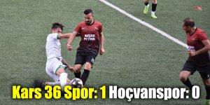 Kars 36 Spor: 1 - Hoçvanspor: 0