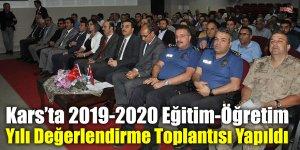 Kars'ta 2019-2020 Eğitim-Öğretim Yılı Değerlendirme Toplantısı Yapıldı