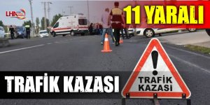 Trafik Kazası: 11 Yaralı