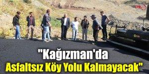 """""""Kağızman'da Asfaltsız Köy Yolu Kalmayacak"""""""