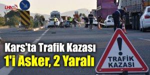 Kars'ta Trafik Kazası: 1'i Asker, 2 Yaralı