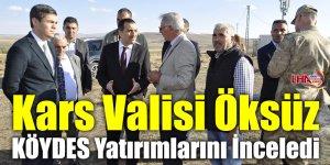 Kars Valisi Öksüz KÖYDES Yatırımlarını İnceledi