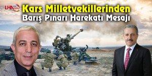 Kars Milletvekillerinden Barış Pınarı Harekatı Mesajı