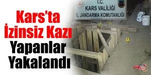 Kars'ta İzinsiz Kazı Yapanlar Yakalandı