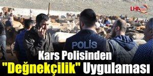 """Kars Polisinden """"Değnekçilik"""" Uygulaması"""