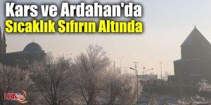Kars ve Ardahan'da sıcaklık sıfırın altında