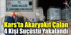 Kars'ta Akaryakıt Çalan 4 Kişi Suçüstü Yakalandı