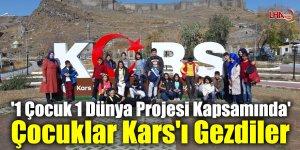 '1 Çocuk 1 Dünya Projesi Kapsamında' Çocuklar Kars'ı Gezdiler