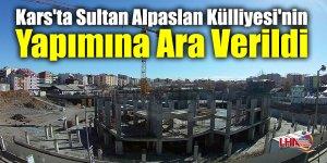 Kars'ta Sultan Alpaslan Külliyesi'nin Yapımına Ara Verildi