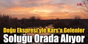 Doğu Ekspresi'yle Kars'a Gelenler Soluğu Orada Alıyor