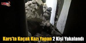 Kars'ta Kaçak Kazı Yapan 2 Kişi Yakalandı