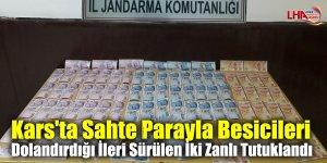 Kars'ta Sahte Parayla Besicileri Dolandırdığı İleri Sürülen İki Zanlı Tutuklandı