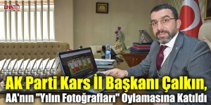 """AK Parti Kars İl Başkanı Çalkın, AA'nın """"Yılın Fotoğrafları"""" Oylamasına Katıldı"""