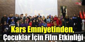 Kars Emniyetinden, Çocuklar İçin Film Etkinliği