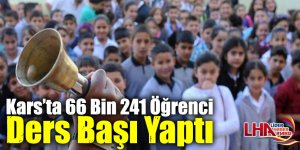 Kars'ta 66 Bin 241 Öğrenci Ders Başı Yaptı