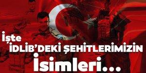 İdlib şehitlerinin isimleri belli oldu!