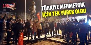 Türkiye Mehmetçik İçin Tek Yürek Oldu