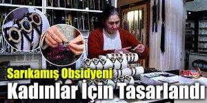 Sarıkamış Obsidyeni Kadınlar İçin Tasarlandı