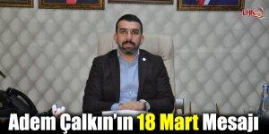 AK Parti Kars İl Başkanından 18 Mart Mesajı