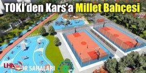 TOKİ'den Kars'a Millet Bahçesi