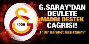 G.Saray'dan devlete maddi destek çağrısı!