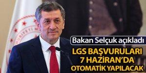 Ziya Selçuk: '7 Haziran 2020'de LGS'nin başvurularını otomatik olarak yapacağız'