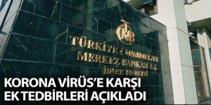 Merkez Bankası'ndan korona virüse karşı ek önlemler