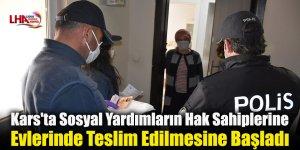Kars'ta Sosyal Yardımların Hak Sahiplerine Evlerinde Teslim Edilmesine Başladı