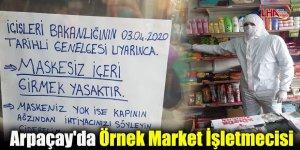 Arpaçay'da Örnek Market İşletmecisi