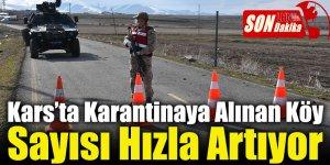 Kars'ta Karantinaya Alınan Köy Sayısı Hızla Artıyor