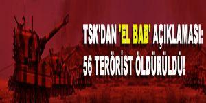 TSK´dan ´El Bab´ açıklaması: 56 terörist öldürüldü!