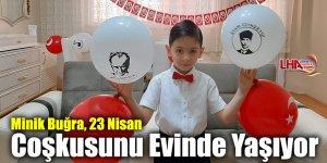 Minik Buğra, 23 Nisan Coşkusunu Evinde Yaşıyor