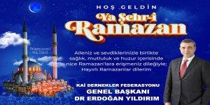 KAİ Dernekler Federasyonu Genel Başkanı Dr Erdoğan Yıldırım'ın Ramazan Ayı Mesajı
