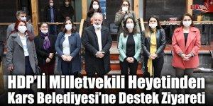 HDP'lİ Milletvekili Heyetinden Kars Belediyesi'ne Destek Ziyareti