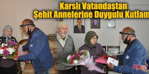 Karslı Vatandaştan Şehit Annelerine Duygulu Kutlama