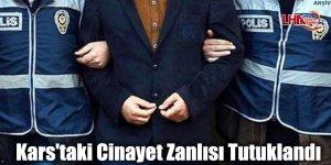 Kars'taki Cinayet Zanlısı Tutuklandı