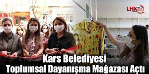 Kars Belediyesi Toplumsal Dayanışma Mağazası Açtı